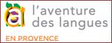 L'exposition «L'aventure des langues en Provence»